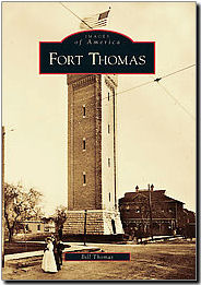 Fort Thomas History – City of Fort Thomas